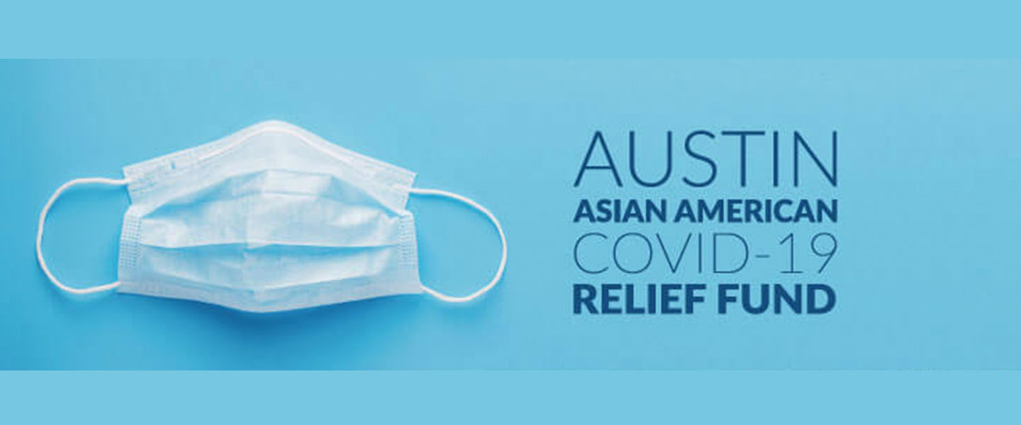Thank You! Austin Asian American COVID-19 Relief Fund Raises $120,000 for Frontline Workers